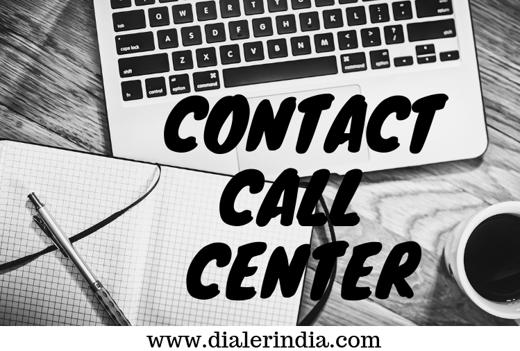 Contact Call Center for Dialer in India